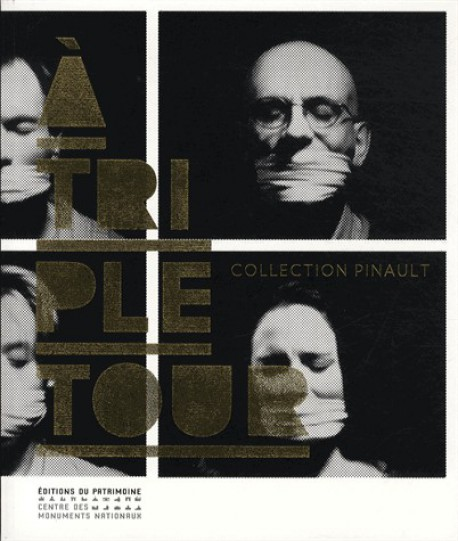 catalogue d'exposition A triple tour, collection François Pinault